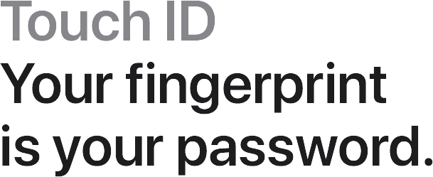 MacBook Air Touch ID. Your fingerprint is your password.